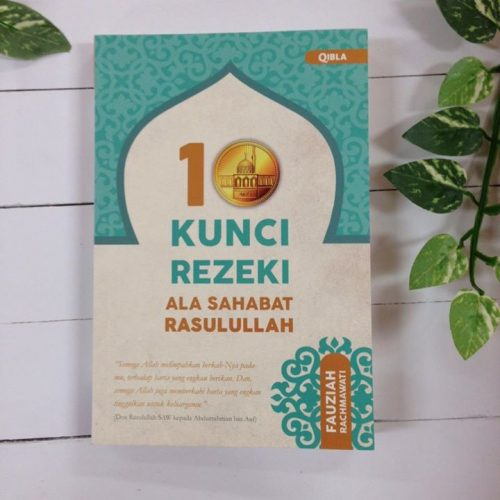 10 Kunci Rezeki ala Sahabat Rasulullah