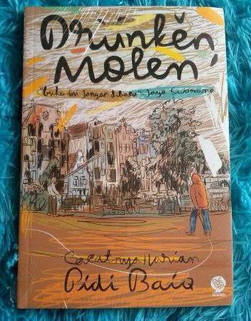 Review Drunken Molen: Hidup Ada Untuk Dinikmati