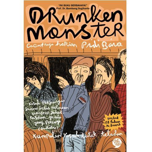Drunken Monster: Cacatnya Harian Pidi Baiq