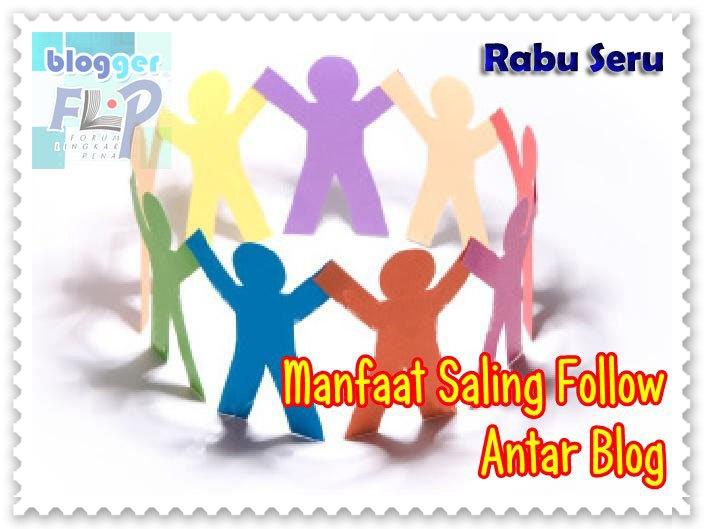 Manfaat Saling Follow Antar Blog