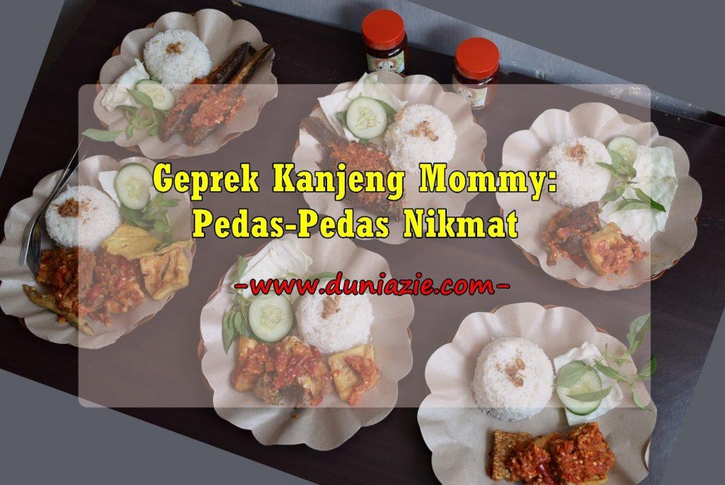 Geprek Kanjeng Mommy: Pedas-Pedas Nikmat