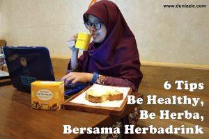 6 Tips Be Healthy, Be Herba Bersama Herbadrink