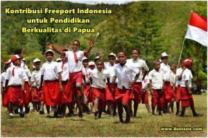 Kontribusi Freeport Indonesia untuk Pendidikan Berkualitas di Papua