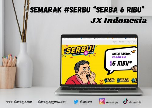 "Semarak #SERBU ""Serba 6 Ribu"" JX Indonesia"