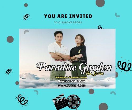 Segera Hadir Series Terbaru, Paradise Garden: Misi Menegangkan Jefri Nichol dan Vanesha Prescilla